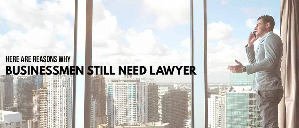 not-only-agreement-templates-here-are-reasons-why-businessmen-still-need-lawyer